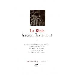 LA BIBLE : L'ANCIEN TESTAMENT - LE PENTATEUQUE
