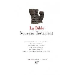 LA BIBLE : LE NOUVEAU TESTAMENT
