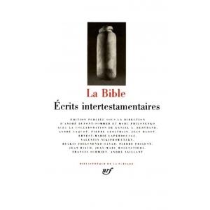 LA BIBLE : ECRITS INTERTESTAMENTAIRES