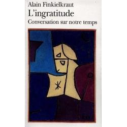 L'INGRATITUDE