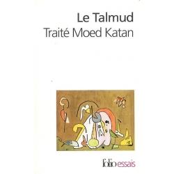 LE TALMUD - TRAITE MOED KATAN