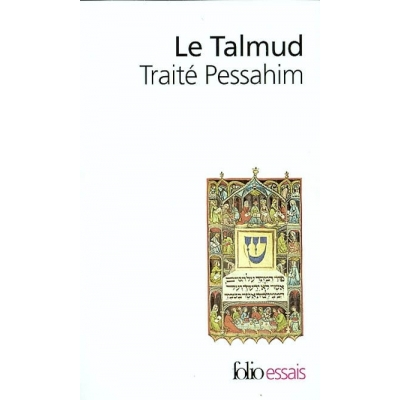 LE TALMUD - TRAITE PESSAHIM