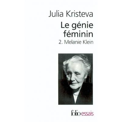 LE GENIE FEMININ T.2 - MELANIE KLEIN