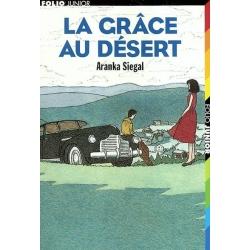 LA GRACE AU DESERT
