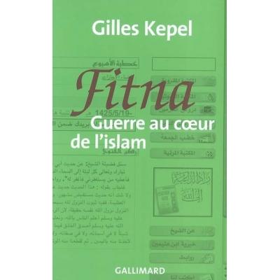 FITNA : GUERRE AU COEUR DE L'ISLAM
