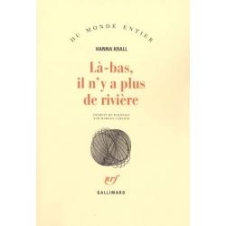 LA-BAS IL N'Y A PLUS DE RIVIERE