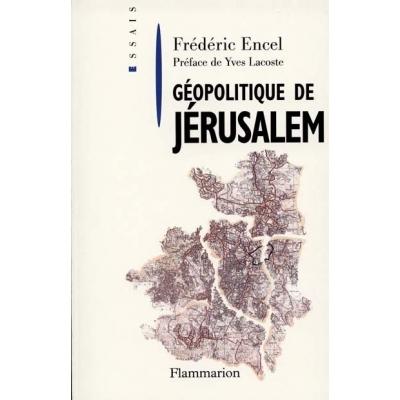 GEOPOLITIQUE DE JERUSALEM
