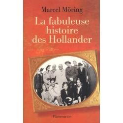 LA FABULEUSE HISTOIRE DES HOLLANDER