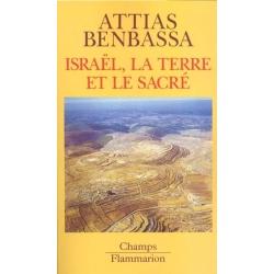 ISRAEL  LA TERRE ET LE SACRE