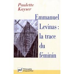 EMMANUEL LEVINAS : LA TRACE DU FEMININ