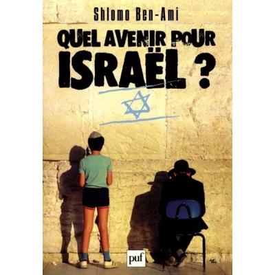 QUEL AVENIR POUR ISRAEL