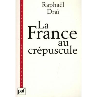 LA FRANCE AU CREPUSCULE