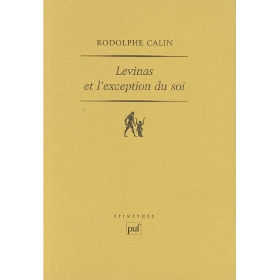 LEVINAS ET L'EXCEPTION DU SOI