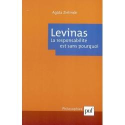 LEVINAS : LA RESPONSABILITE EST SANS POURQUOI