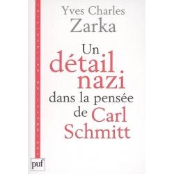 UN DETAIL NAZI DANS LA PENSEE DE CARL SCHMITT