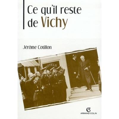 CE QU'IL RESTE DE VICHY