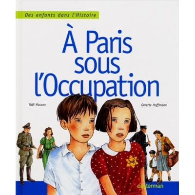 A PARIS SOUS L'OCCUPATION