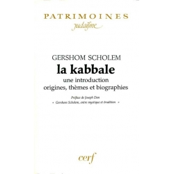 LA KABBALE,UNE INTRODUCTION :ORIGINES,THEMES ET  BIOGRAPHIES
