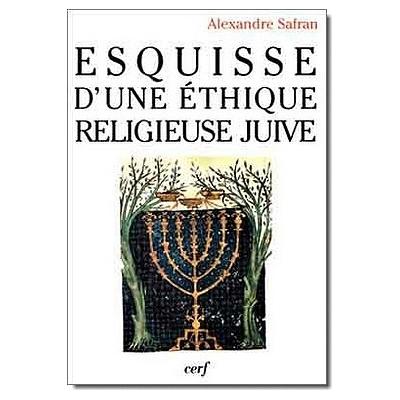 ESQUISSE D'UNE ETHIQUE RELIGIEUSE JUIVE