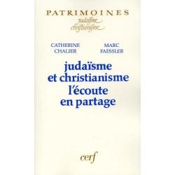JUDAISME ET CHRISTIANISME L'ECOUTE EN PARTAGE