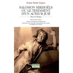 SALOMON MIKHOELS OU LE TESTAMENT D'UN ACTEUR JUIF