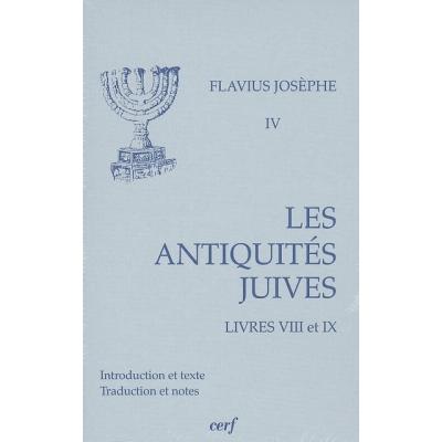 LES ANTIQUITES JUIVES (LIVRE VIII-IX)