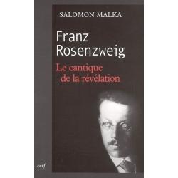 FRANZ ROSENZWEIG LE CANTIQUE DE LA REVELATION