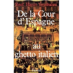 DE LA COUR D'ESPAGNE AU GHETTO ITALIEN