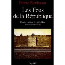 LES FOUS DE LA REPUBLIQUE