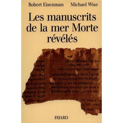 LES MANUSCRITS DE LA MER MORTE REVELES