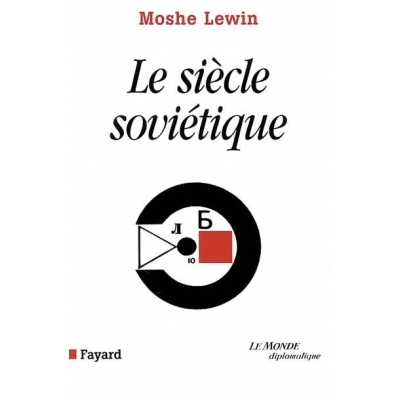 LE SIECLE SOVIETIQUE