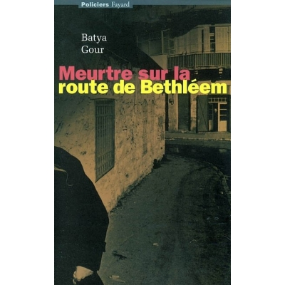 MEURTRE SUR LA ROUTE DE BETHLEEM