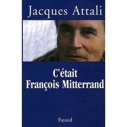 C'ETAIT FRANCOIS MITTERAND