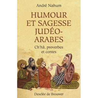 HUMOUR ET SAGESSE JUDEO-ARABES