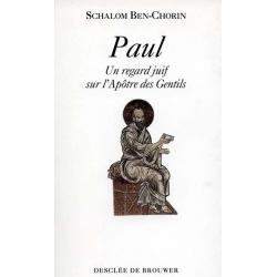 PAUL : UN REGARD JUIF SUR L'APOTRE DES GENTILS