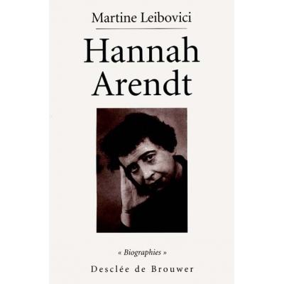 HANNAH ARENDT - LA PASSION DE COMPRENDRE