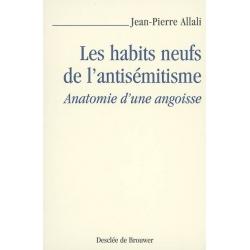 LES HABITS NEUFS DE L'ANTISEMITISME