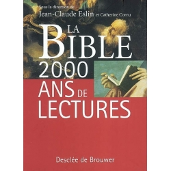 LA BIBLE 2000 ANS DE LECTURES