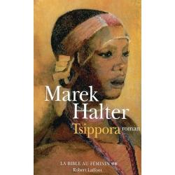 LA BIBLE AU FEMININ : T.2 TSIPPORA