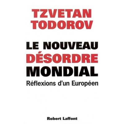 LE NOUVEAU DESORDRE MONDIAL : REFLEXIONS D'UN EUROPEEN