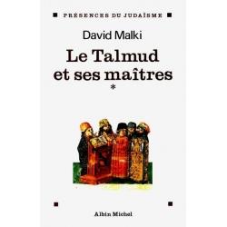 LE TALMUD ET SES MAITRES -TOME 1