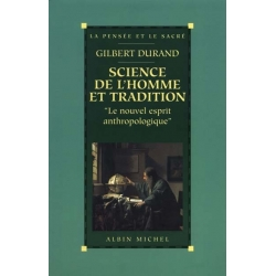 SCIENCE DE L'HOMME ET TRADITION
