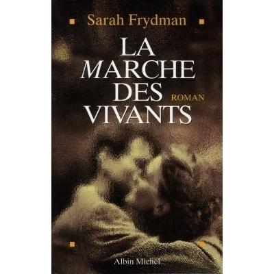LA MARCHE DES VIVANTS