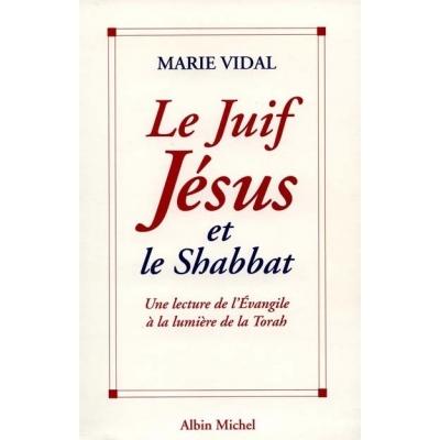 LE JUIF JESUS ET LE SHABBAT