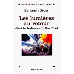 LES LUMIERES DU RETOUR- OROTH HATESHUVA