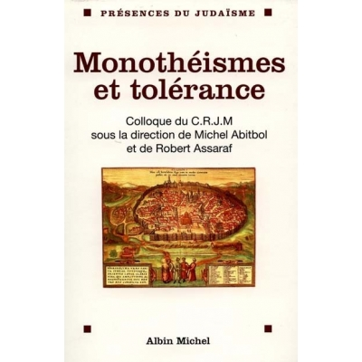 MONOTHEISMES ET TOLERANCE