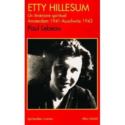 ETTY HELLESUM, UN ITINERAIRE SPIRITUEL