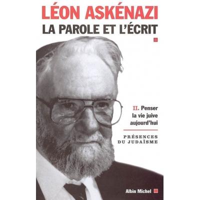 LA PAROLE ET L'ECRIT T. 2