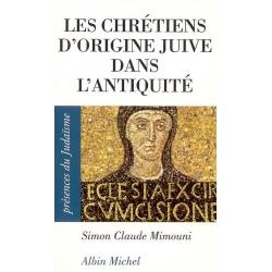 LES CHRETIENS D'ORIGINE JUIVE DANS L'ANTIQUITE