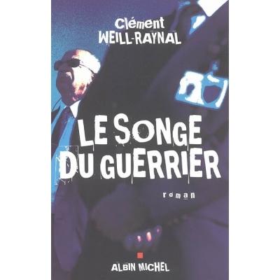 LE SONGE DU GUERRIER